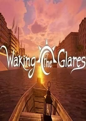 Обложка Waking the Glares - Chapters 1 and 2