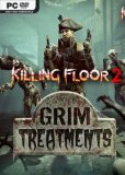 Обложка Killing Floor 2: Grim Treatments