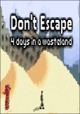 Обложка Don't Escape 4 Days in a Wasteland