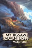 Обложка My Jigsaw Adventures - A Lost Story