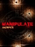 Обложка Manipulate: Sacrifice