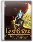 Обложка The Last Show of Mr. Chardish