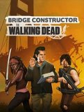 Обложка Bridge Constructor: The Walking Dead
