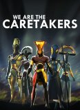 Обложка We Are The Caretakers