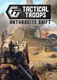 Обложка Tactical Troops: Anthracite Shift