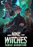 Обложка Nine Witches: Family Disruption