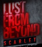 Обложка Lust from Beyond: Scarlet