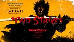 Two Strikes